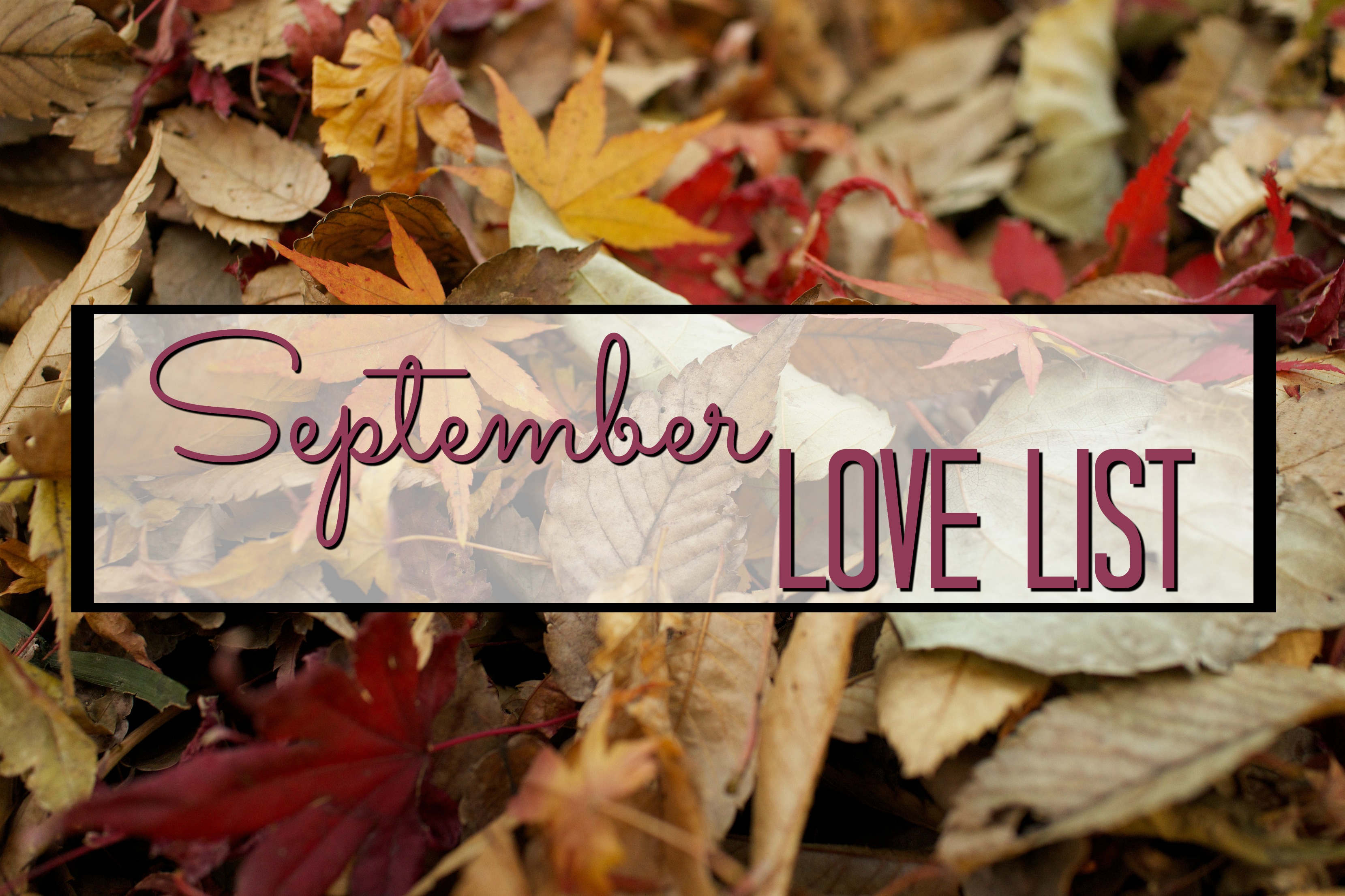 september-love-list